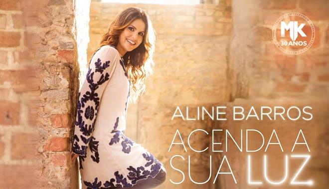 Aline Barros - Acenda sua luz